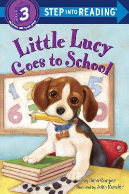 Little Lucy Goes to School By Cooper, Ilene