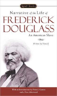 Narrative Of The Life Of Frederick Douglass By Douglass, Frederick/ Gomes, Peter J. (INT)/ Stephens, Gregory (AFT)